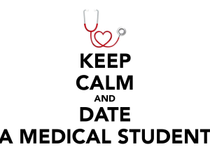 keep-calm-and-date-a-medical-student-16